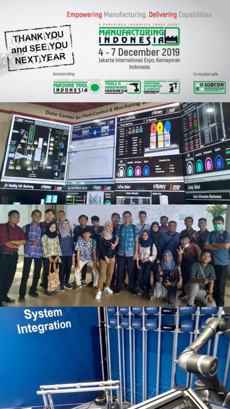 KULIAH LAPANGAN TANGGAL 5 DESEMBER 2019 DI PAMERAN MANUFACTURING INDONESIA 2019